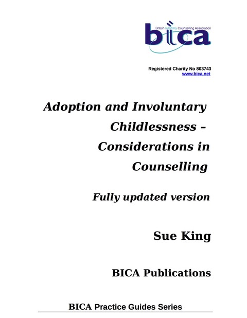 Adoption and Involuntary Childlessness – Considerations in Counselling Fully updated version Sue King 2019 - NOW AVAILABLE TO PURCHASE image