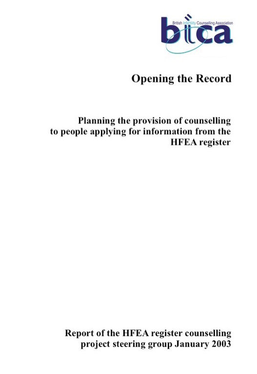 Opening the Record: Planning the Provision of Counselling  to people applying for Information from the HFEA Register